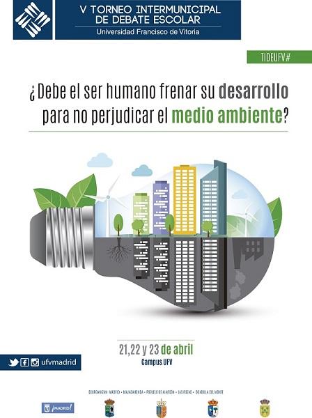 cartel TIDE V A4 Casi cuarenta de colegios de la Comunidad de Madrid se darán cita este fin de semana en la V edición del Torneo Intermunicipal de Debate Escolar UFV