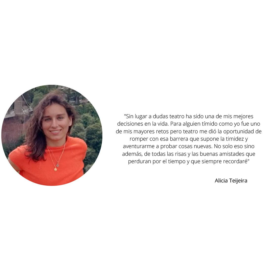 Alicia Teijeira Antigua alumna Grupo de Teatro Ay de mí...¡triste! Estudiar en Universidad Privada Madrid