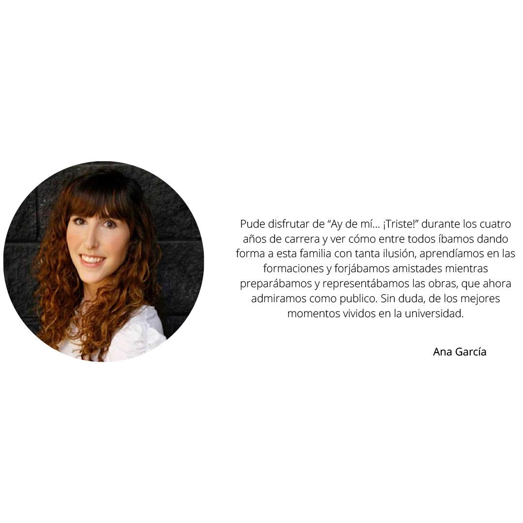 Ana Garcia Antigua alumna Grupo de Teatro Ay de mí...¡triste! Estudiar en Universidad Privada Madrid