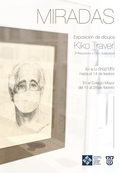 Cabecera Kiko Traver Miradas U Shop Cultural Estudiar en Universidad Privada Madrid