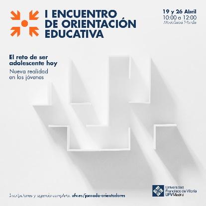 I Encuentro de Orientacion Educativa Orientadores Estudiar en Universidad Privada Madrid