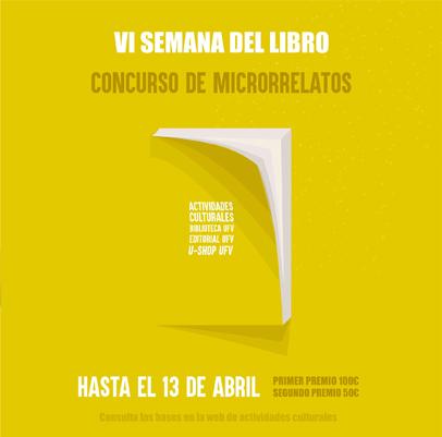 microrrelatos ufv Concursos Estudiar en Universidad Privada Madrid