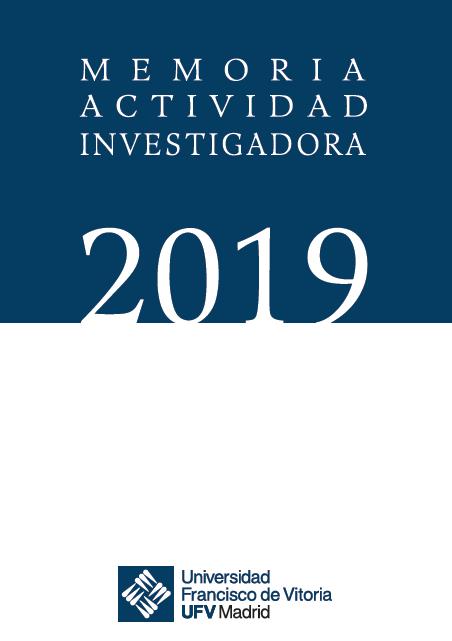 portada memoria investigadora 2019 UFV Oficina de Transferencia de Resultados de Investigación (OTRI) Estudiar en Universidad Privada Madrid
