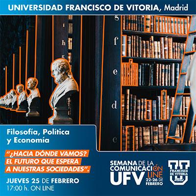 taller filosofia politica economia semana comunicacion 21 miniatura Filosofía, Política y Economía Estudiar en Universidad Privada Madrid
