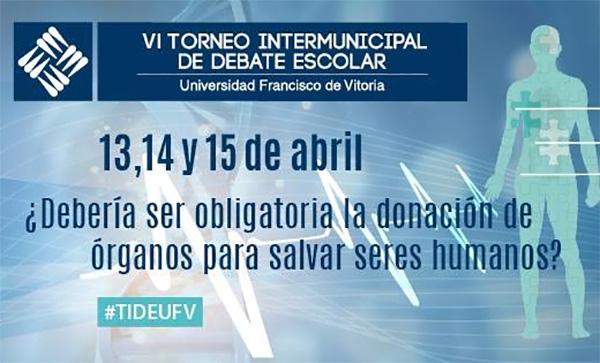 torneo intermunicipal de debate escolar Más de cuarenta colegios de la Comunidad de Madrid se dan cita en la VI edición del Torneo Intermunicipal de Debate Escolar UFV este fin de semana Estudiar en Universidad Privada Madrid
