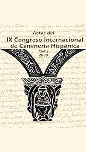 FOTO 18 actas del ix congreso de caminería hispánica 1 cd 171x300 Foro Hispanoameriacano