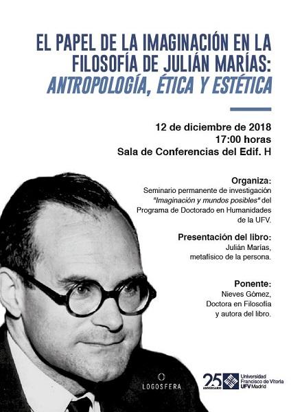 """Captura La UFV celebrará la conferencia """"El papel de la imaginación en la filosofía de Julián Marías: antropología, ética y estética"""""""