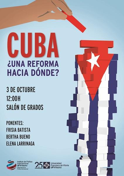 AAFF Cartel Cuba Impreso Pruden V4 La Universidad Francisco de Vitoria da voz a los disidentes políticos cubanos