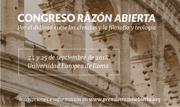 Congreso Razón Abierta Los próximos días 24 y 25 de septiembre se celebrará en Roma El Congreso de Razón Abierta