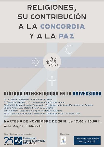 III edición de la Conferencia Mundial sobre la contribución de las Religiones a la paz y a la Concordia en la UFV III edición de la Conferencia Mundial sobre la contribución de las Religiones a la paz y a la Concordia en la UFV