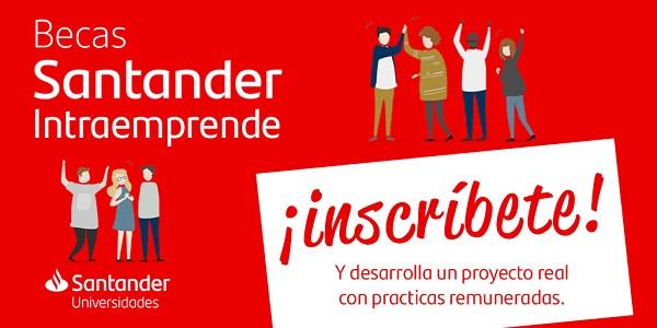 """1024x512 estudiantes Se abre la convocatoria para el Programa """"Becas Santander Intraemprende"""" Estudiar en Universidad Privada Madrid"""