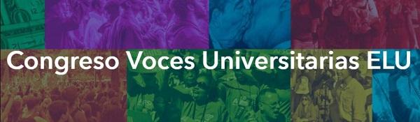 """2538b929 1c4c 4ec0 a601 5db2b17cb371 La ELU organiza este fin de semana el Congreso Voces Universitarias ELU sobre la dimensión """"política"""" de la Universidad"""