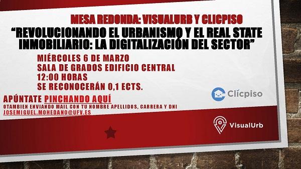 """Cartel Revolucionando el urbanismo y el mundo inmobiliario Mesa redonda sobre Innovación y Startups: """"Revolucionando el Urbanismo y el Real Estate Inmobiliario"""" Estudiar en Universidad Privada Madrid"""