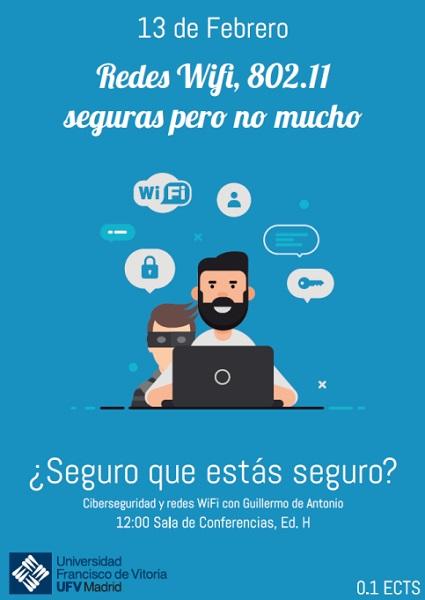 asd Redes Wifi, 802.11 seguras pero no mucho, nuevo taller impartido por Guillermo de Antonio alumno de 3º de Ing. en Informática Estudiar en Universidad Privada Madrid