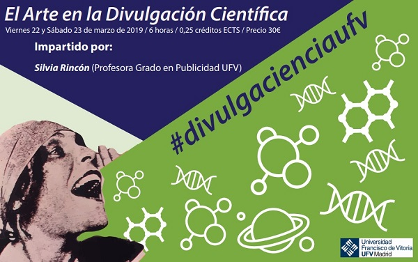 47f0f715 434b 407f 84ec dc0f4c602f11 La profesora Silvia Rincón impartirá el curso El arte en la divulgación científica Estudiar en Universidad Privada Madrid