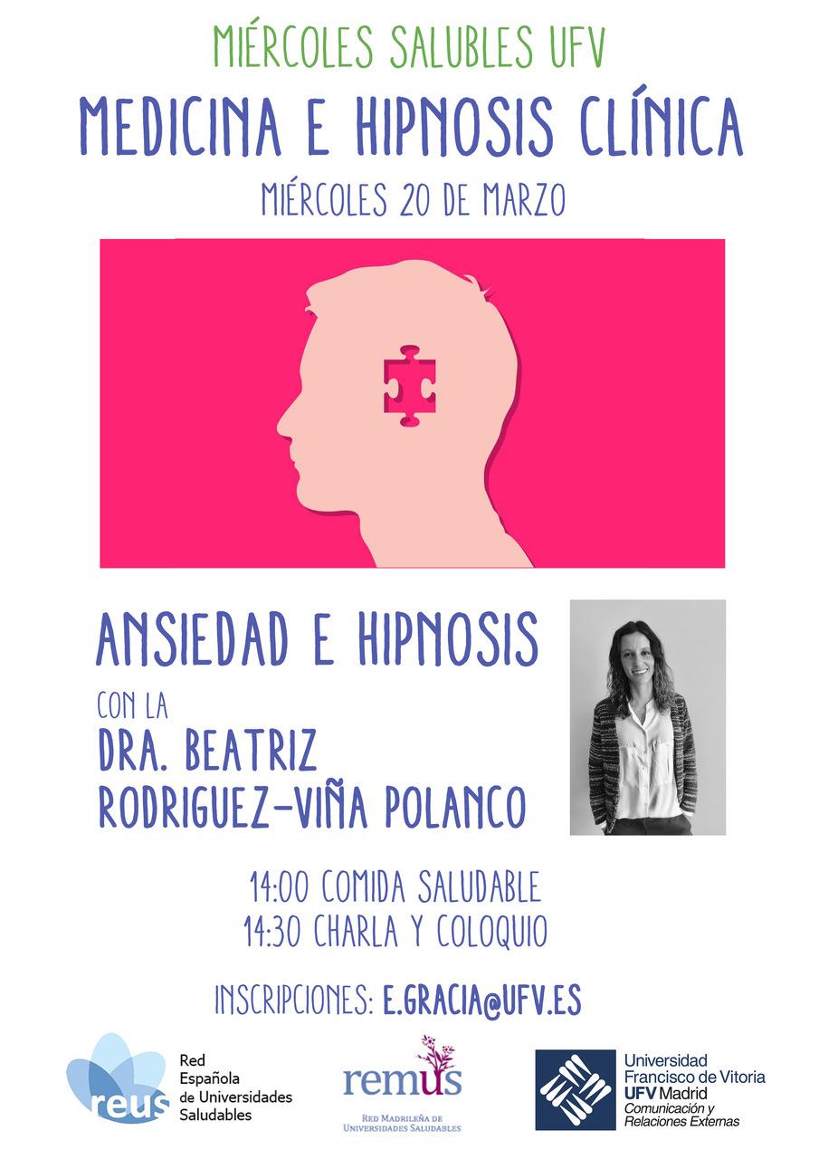 Ansiedad e Hipnosis ufv Miércoles saludables sobre Hipnosis clínica Estudiar en Universidad Privada Madrid