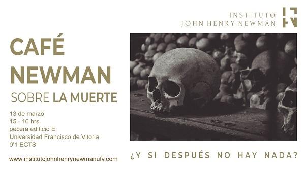 CN MUERTE Café Newman sobre la muerte