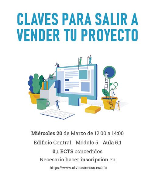 Cartel Claves para salir a vender tu proyecto El Centro de Emprendimiento organiza el taller Claves para salir a vender tu proyecto