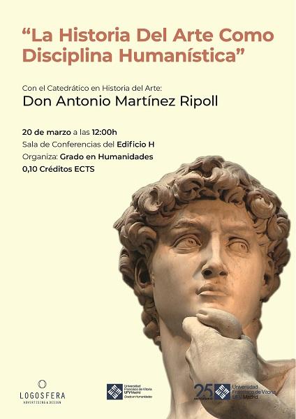 Cartel Conferencia Martínez Ripoll Conferencia Martínez Ripoll: La historia del arte como disciplina humanística