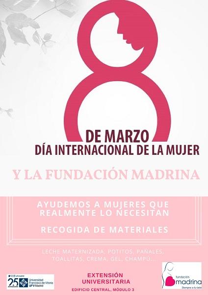 DÍA DE LA MUJER pages to jpg 0001 El departamento de Acción Social organizan una recogida de materiales para la Fundación Madrina Estudiar en Universidad Privada Madrid
