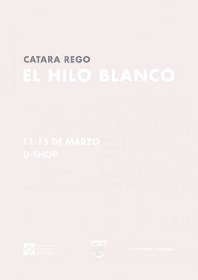 el hilo blanco ufv 401x567 U Shop Cultural Estudiar en Universidad Privada Madrid