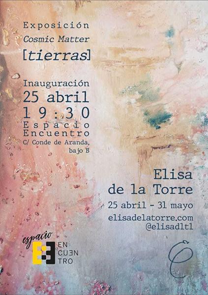 índice Elisa de la Torre, alumni y profesora de la UFV, organiza la exposición Cosmic Matter (Tierras) Estudiar en Universidad Privada Madrid