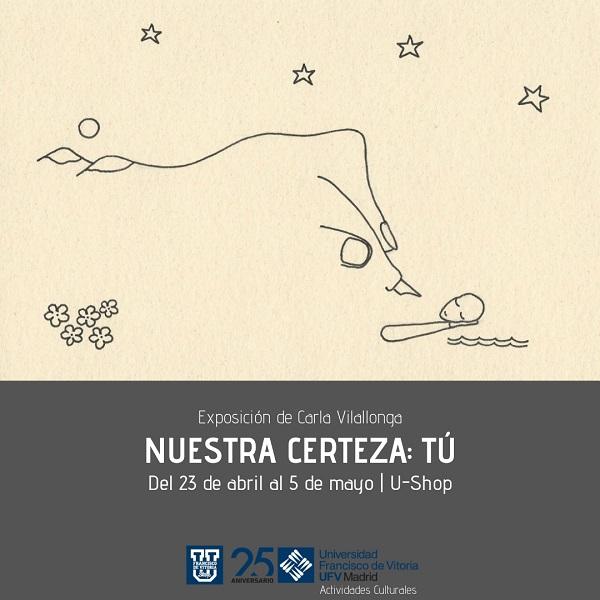 Expo Nuestra certeza Exposición de Carla Vilallonga Nuestra certeza: Tú en la U Shop
