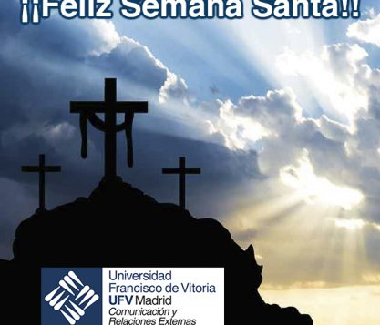 Feliz Semana Santa 417x357 actualidad UFV
