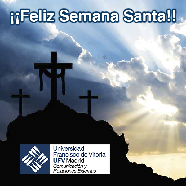 Feliz Semana Santa Desde el Departamento de  Comunicación y Relaciones Externas os desemaos una Feliz Semana Santa