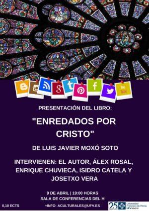 enre e1554365922177 Isidro Catela, profesor de la UFV, presentará el libro de Luis Javier Moxó Enredados por Cristo Estudiar en Universidad Privada Madrid