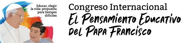 Cartel La Universidad Francisco de Vitoria (Madrid) organiza un congreso internacional para profundizar en el pensamiento educativo del papa Francisco