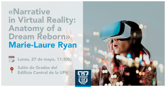 Realidad Virtual Easy Resize.com  Marie Laure Ryan abordará las posibilidades de la realidad virtual en la UFV