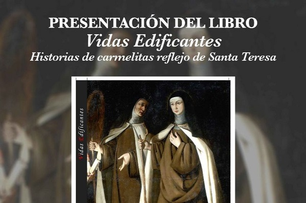 a076cb46 6d27 4b0e b95b 930595925d0a Presentación del libro Vidas Edificantes Historia de carmelitas reflejo de Santa Teresa, una obra del Padre Arturo Díaz L.C.