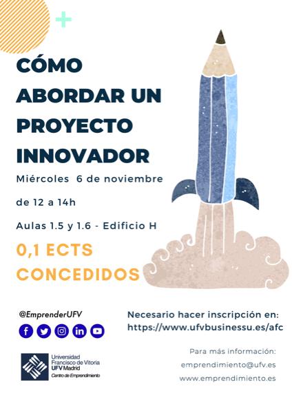 301019 2 El Centro de Emprendimiento UFV organiza el taller Cómo abordar un proyecto innovador