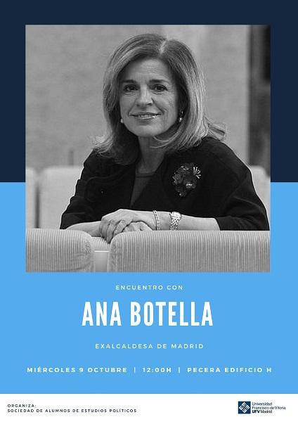 Cartel Conferencia Ana Botella Ana Botella, exalcaldesa de Madrid, charlará con los alumnos de la sociedad de Estudios Políticos Estudiar en Universidad Privada Madrid