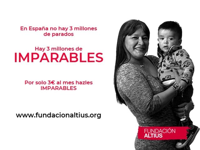 SLIDER Easy Resize.com  La Fundación Altius pone en marcha la campaña Imparables para hacer visible su ayuda a personas desempleadas