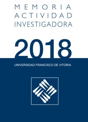 portada para newsletter y redes sociales 1 e1575978974426 El Vicerrectorado de Investigación publica su Memoria de Actividad Investigadora 2018 Estudiar en Universidad Privada Madrid