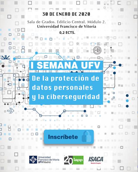 Captura de pantalla 2020 01 24 a las 9.40.40 I Semana de la Protección de Datos Personales y la Ciberseguridad en la UFV Estudiar en Universidad Privada Madrid