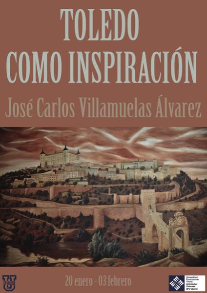 CartelExpoToledoVersion1 José Carlos Villamuelas, director del Colegio Mayor UFV, expone su visión de su Toledo natal en la Ushop