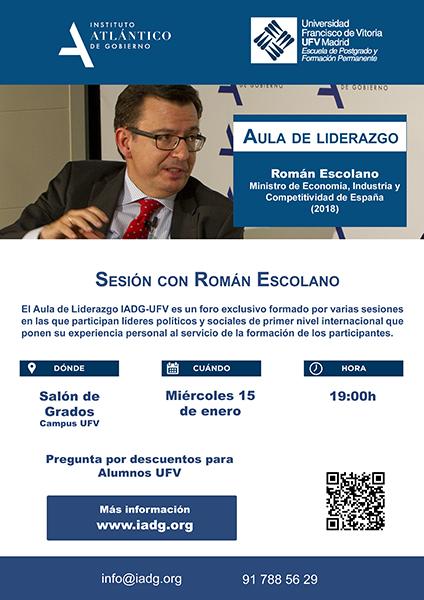 cartel ufv aulaliderazgo escolano Nueva sesión del Aula de Liderazgo IADG UFV, con el exministro de Economía Román Escolano