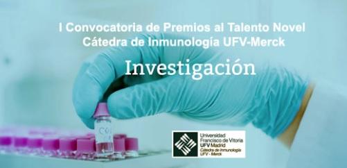 merck Merck y la Universidad Francisco de Vitoria organizan  la I Convocatoria de Premios al Talento Novel Cátedra de Inmunología UFV Merck Estudiar en Universidad Privada Madrid