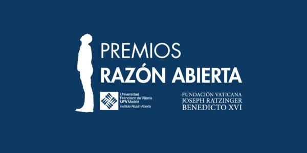 RAZÓN ABIERTA 01 e1580977557155 La Universidad Francisco de Vitoria y la Fundación Joseph Ratzinger/Benedicto XVI presentan la 4º edición de los Premios Razón Abierta
