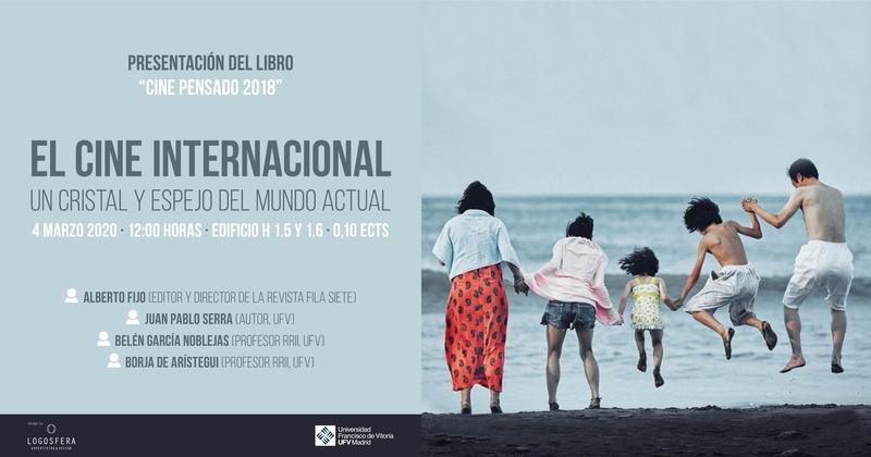 libro cine ufv El profesor UFV Juan Pablo Serra participa en la presentación del libro Cine pensado 2018, del que es co autor