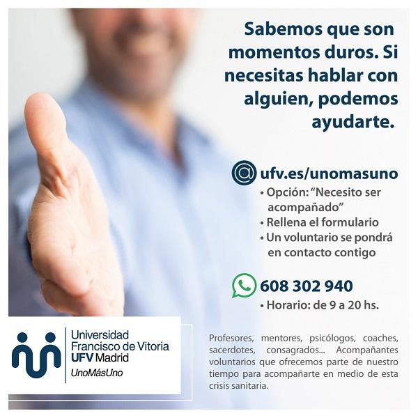uno mas uno telefonos La Universidad Francisco de Vitoria presenta el programa 'Uno más uno' para acompañar a todas las personas que lo necesiten en esta situación de pandemia