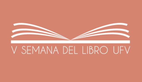 Captura de pantalla 2020 04 15 a las 18.24.41 e1587111874358 La UFV celebra la V Semana del Libro Estudiar en Universidad Privada Madrid