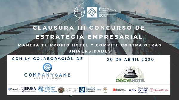 concurso estrategia empresarial Clausura del III Concurso de Dirección Estratégica Empresarial del Centro de Simulación Empresarial Estudiar en Universidad Privada Madrid