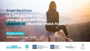Laudato SI Online rectangular 300x169 Conferencia La Creación y yo. ¿Por qué nos importa? Estudiar en Universidad Privada Madrid
