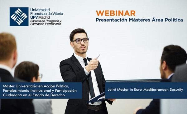 presentacion masteres ufv Participa en la presentación de los Másteres UFV de Política Estudiar en Universidad Privada Madrid