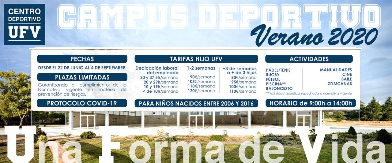 CAMPUS DE VERANO 2020 El Centro Deportivo UFV ofrece un Campamento Deportivo del 22 de junio al 4 de septiembre Estudiar en Universidad Privada Madrid