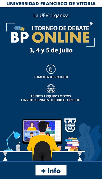 I Torneo BP web Más de 80 equipos internacionales inscritos en el I Torneo de Debate BP online UFV este fin de semana Estudiar en Universidad Privada Madrid